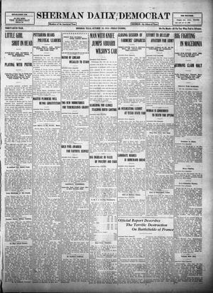 Primary view of object titled 'Sherman Daily Democrat (Sherman, Tex.), Vol. THIRTY-SIXTH YEAR, Ed. 1 Friday, October 20, 1916'.