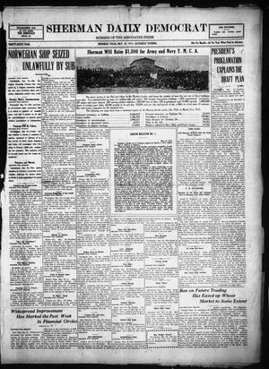 Primary view of object titled 'Sherman Daily Democrat (Sherman, Tex.), Vol. THIRTY-SIXTH YEAR, Ed. 1 Saturday, May 19, 1917'.