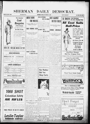 Primary view of object titled 'Sherman Daily Democrat (Sherman, Tex.), Vol. 32, Ed. 1 Saturday, December 14, 1912'.