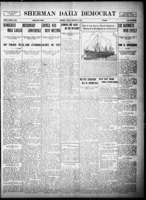 Primary view of object titled 'Sherman Daily Democrat (Sherman, Tex.), Vol. THIRTY-FOURTH YEAR, Ed. 1 Tuesday, February 2, 1915'.
