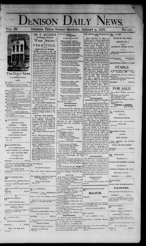 Primary view of object titled 'Denison Daily News. (Denison, Tex.), Vol. 3, No. 272, Ed. 1 Sunday, January 9, 1876'.