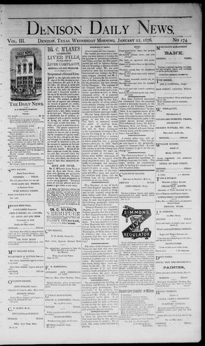 Primary view of object titled 'Denison Daily News. (Denison, Tex.), Vol. 3, No. 274, Ed. 1 Wednesday, January 12, 1876'.