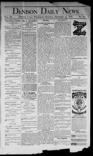 Primary view of object titled 'Denison Daily News. (Denison, Tex.), Vol. 3, No. 172, Ed. 1 Wednesday, December 29, 1875'.