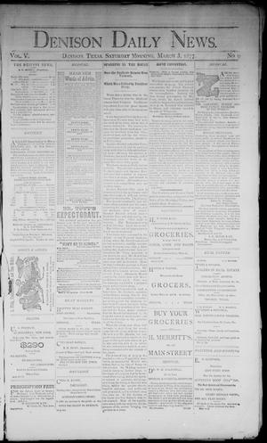 Primary view of object titled 'Denison Daily News. (Denison, Tex.), Vol. 5, No. 9, Ed. 1 Saturday, March 3, 1877'.