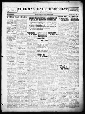Primary view of object titled 'Sherman Daily Democrat (Sherman, Tex.), Vol. THIRTY-EITHTH YEAR, Ed. 1 Thursday, May 1, 1919'.