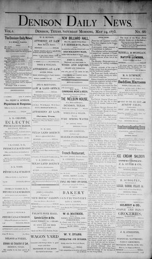 Primary view of object titled 'Denison Daily News. (Denison, Tex.), Vol. 1, No. 66, Ed. 1 Saturday, May 24, 1873'.