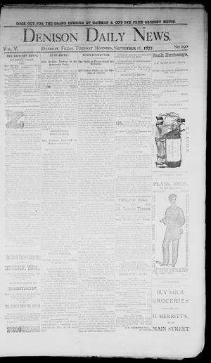 Primary view of object titled 'Denison Daily News. (Denison, Tex.), Vol. 5, No. 190, Ed. 1 Tuesday, September 18, 1877'.