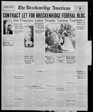 Primary view of object titled 'The Breckenridge American (Breckenridge, Tex.), Vol. 14, No. 187, Ed. 1, Friday, July 13, 1934'.