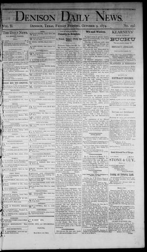 Primary view of object titled 'Denison Daily News. (Denison, Tex.), Vol. 2, No. 194, Ed. 1 Friday, October 9, 1874'.
