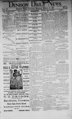 Primary view of object titled 'Denison Daily News. (Denison, Tex.), Vol. 4, No. 29, Ed. 1 Saturday, March 25, 1876'.