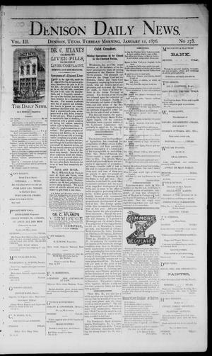 Primary view of object titled 'Denison Daily News. (Denison, Tex.), Vol. 3, No. 273, Ed. 1 Tuesday, January 11, 1876'.