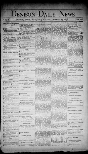 Primary view of object titled 'Denison Daily News. (Denison, Tex.), Vol. 1, No. 213, Ed. 1 Wednesday, December 17, 1873'.