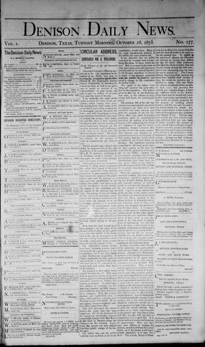 Primary view of Denison Daily News. (Denison, Tex.), Vol. 1, No. 177, Ed. 1 Tuesday, October 28, 1873