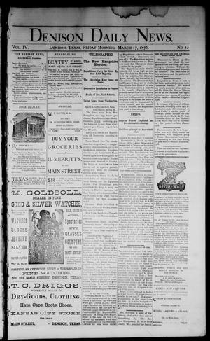 Primary view of object titled 'Denison Daily News. (Denison, Tex.), Vol. 4, No. 22, Ed. 1 Friday, March 17, 1876'.