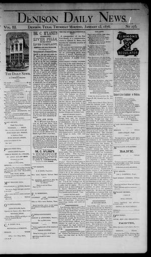 Primary view of object titled 'Denison Daily News. (Denison, Tex.), Vol. 3, No. 275, Ed. 1 Thursday, January 13, 1876'.