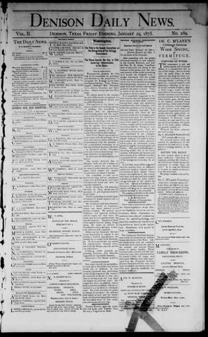 Primary view of object titled 'Denison Daily News. (Denison, Tex.), Vol. 2, No. 289, Ed. 1 Friday, January 29, 1875'.