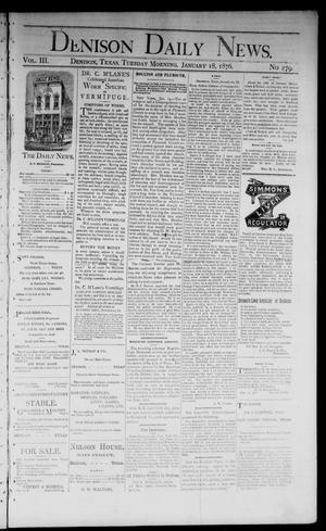 Primary view of object titled 'Denison Daily News. (Denison, Tex.), Vol. 3, No. 279, Ed. 1 Tuesday, January 18, 1876'.