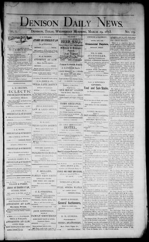Primary view of object titled 'Denison Daily News. (Denison, Tex.), Vol. 1, No. 19, Ed. 1 Wednesday, March 19, 1873'.