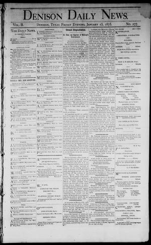 Primary view of object titled 'Denison Daily News. (Denison, Tex.), Vol. 2, No. 277, Ed. 1 Friday, January 15, 1875'.