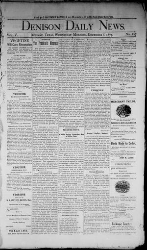 Primary view of object titled 'Denison Daily News. (Denison, Tex.), Vol. 5, No. 257, Ed. 1 Wednesday, December 5, 1877'.