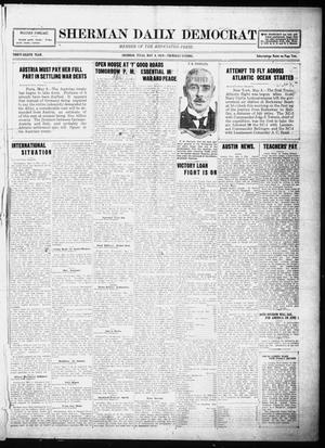 Primary view of object titled 'Sherman Daily Democrat (Sherman, Tex.), Vol. THIRTY-EITHTH YEAR, Ed. 1 Thursday, May 8, 1919'.