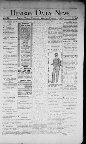 Primary view of object titled 'Denison Daily News. (Denison, Tex.), Vol. 4, No. 298, Ed. 1 Wednesday, February 7, 1877'.