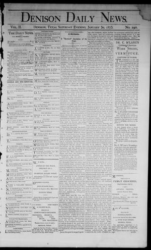 Primary view of object titled 'Denison Daily News. (Denison, Tex.), Vol. 2, No. 290, Ed. 1 Saturday, January 30, 1875'.