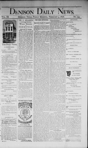 Primary view of object titled 'Denison Daily News. (Denison, Tex.), Vol. 3, No. 294, Ed. 1 Friday, February 4, 1876'.