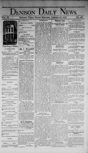 Primary view of object titled 'Denison Daily News. (Denison, Tex.), Vol. 3, No. 288, Ed. 1 Friday, January 28, 1876'.