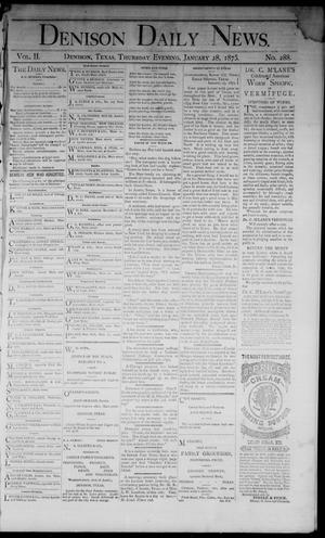 Primary view of object titled 'Denison Daily News. (Denison, Tex.), Vol. 2, No. 288, Ed. 1 Thursday, January 28, 1875'.