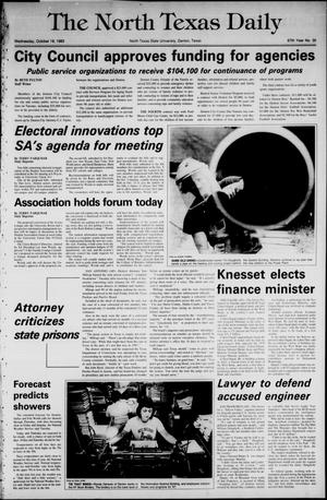 Primary view of object titled 'The North Texas Daily (Denton, Tex.), Vol. 67, No. 30, Ed. 1 Wednesday, October 19, 1983'.