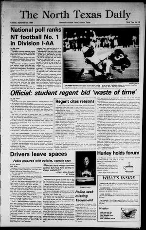 Primary view of object titled 'The North Texas Daily (Denton, Tex.), Vol. 72, No. 13, Ed. 1 Tuesday, September 20, 1988'.