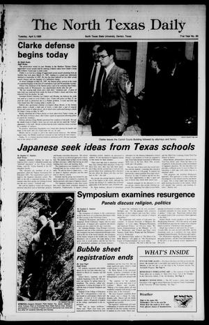 Primary view of object titled 'The North Texas Daily (Denton, Tex.), Vol. 71, No. 95, Ed. 1 Tuesday, April 5, 1988'.