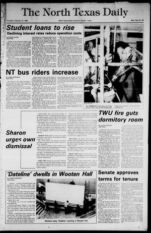 Primary view of object titled 'The North Texas Daily (Denton, Tex.), Vol. 66, No. 69, Ed. 1 Thursday, February 10, 1983'.