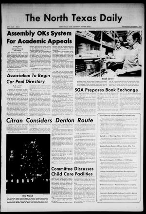 Primary view of object titled 'The North Texas Daily (Denton, Tex.), Vol. 57, No. 51, Ed. 1 Wednesday, December 5, 1973'.