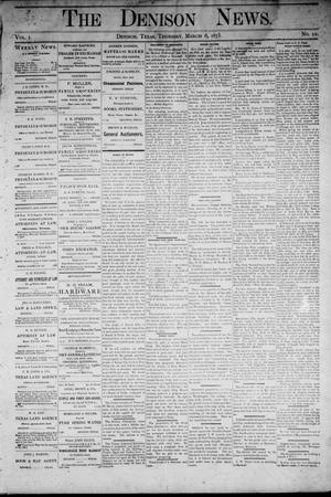 Primary view of object titled 'The Denison News. (Denison, Tex.), Vol. 1, No. 11, Ed. 1 Thursday, March 6, 1873'.