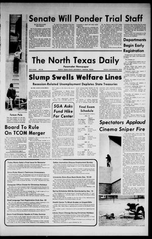 Primary view of object titled 'The North Texas Daily (Denton, Tex.), Vol. 58, No. 54, Ed. 1 Friday, December 6, 1974'.