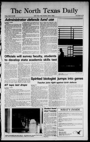 Primary view of object titled 'The North Texas Daily (Denton, Tex.), Vol. 71, No. 90, Ed. 1 Friday, March 25, 1988'.