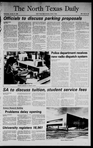Primary view of object titled 'The North Texas Daily (Denton, Tex.), Vol. 68, No. 56, Ed. 1 Wednesday, January 16, 1985'.