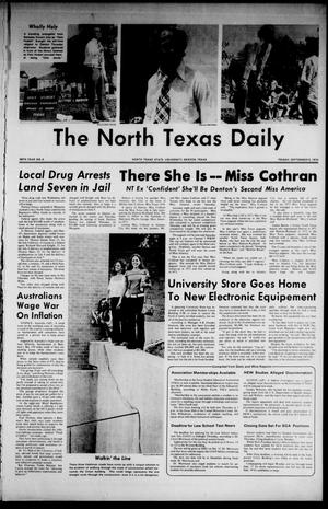 Primary view of object titled 'The North Texas Daily (Denton, Tex.), Vol. 58, No. 4, Ed. 1 Friday, September 6, 1974'.