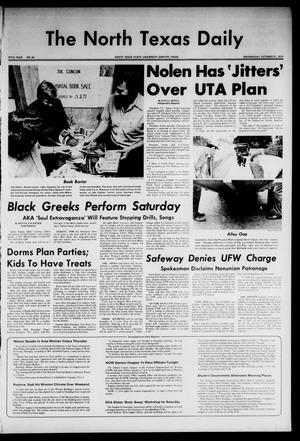 Primary view of object titled 'The North Texas Daily (Denton, Tex.), Vol. 57, No. 34, Ed. 1 Wednesday, October 31, 1973'.