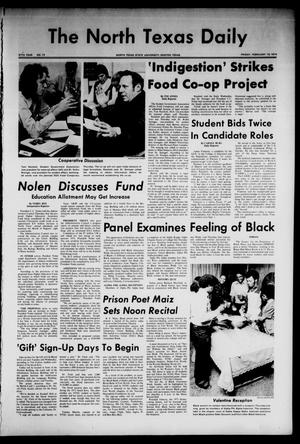 Primary view of object titled 'The North Texas Daily (Denton, Tex.), Vol. 57, No. 73, Ed. 1 Friday, February 15, 1974'.