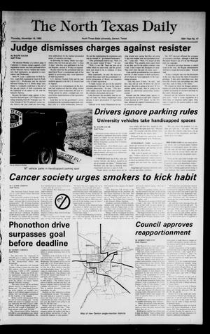 Primary view of object titled 'The North Texas Daily (Denton, Tex.), Vol. 66, No. 47, Ed. 1 Thursday, November 18, 1982'.