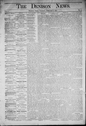 Primary view of object titled 'The Denison News. (Denison, Tex.), Vol. 1, No. 7, Ed. 1 Thursday, February 6, 1873'.