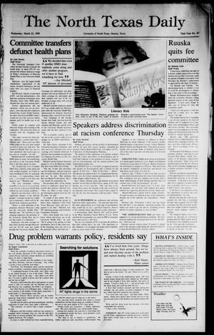 Primary view of object titled 'The North Texas Daily (Denton, Tex.), Vol. 72, No. 87, Ed. 1 Wednesday, March 22, 1989'.