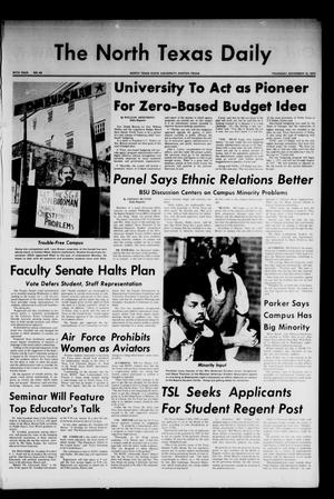 Primary view of object titled 'The North Texas Daily (Denton, Tex.), Vol. 57, No. 43, Ed. 1 Thursday, November 15, 1973'.