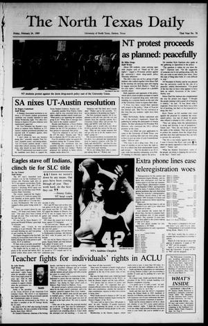 Primary view of object titled 'The North Texas Daily (Denton, Tex.), Vol. 72, No. 78, Ed. 1 Friday, February 24, 1989'.
