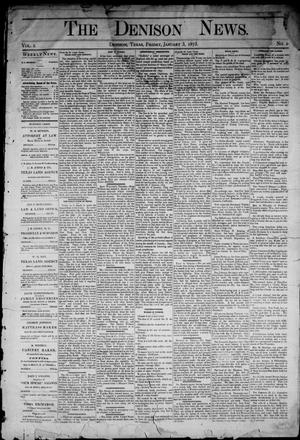 Primary view of object titled 'The Denison News. (Denison, Tex.), Vol. 1, No. 2, Ed. 1 Friday, January 3, 1873'.