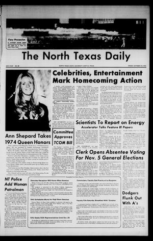 Primary view of object titled 'The North Texas Daily (Denton, Tex.), Vol. 58, No. 28, Ed. 1 Friday, October 18, 1974'.