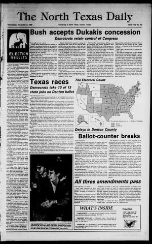 Primary view of object titled 'The North Texas Daily (Denton, Tex.), Vol. 72, No. 42, Ed. 1 Wednesday, November 9, 1988'.